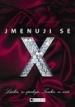 A.J. Molloy: Jmenuji se X