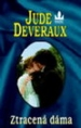 Deveraux: Ztracená dáma 2.vyd.