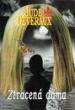 Deveraux: Ztracená dáma 1.vyd.