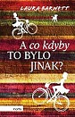 barnett_a_co_kdyby_to_bylo_jinak