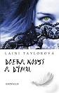 taylor_dcera_kosti_a_dymu
