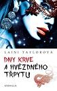 taylor_dny_krve_a_hvezdneho_trpytu