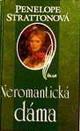 Strattonová: Neromantická dáma