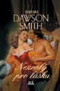 Dawson Smith: Nezralý pro lásku